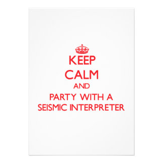 Keep Calm and Party With a Seismic Interpreter Invite