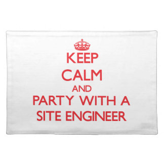 Keep Calm and Party With a Site Engineer Placemat