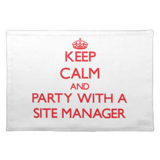 Keep Calm and Party With a Site Manager Placemat