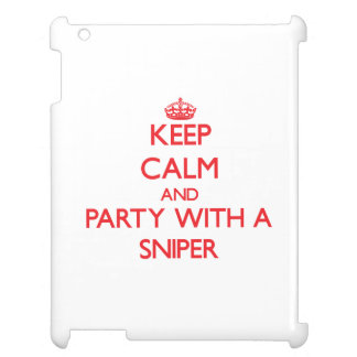 Keep Calm and Party With a Sniper Cover For The iPad 2 3 4