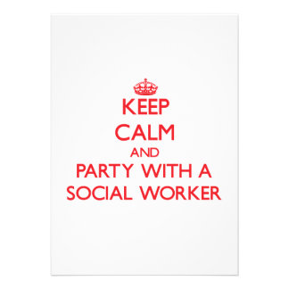 Keep Calm and Party With a Social Worker Personalized Invitations