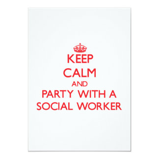 """Keep Calm and Party With a Social Worker 5"""" X 7"""" Invitation Card"""
