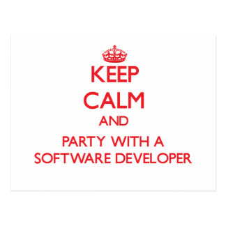 Keep Calm and Party With a Software Developer Post Card
