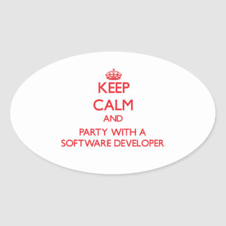 Keep Calm and Party With a Software Developer Oval Stickers