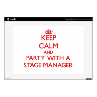 "Keep Calm and Party With a Stage Manager 15"" Laptop Skins"