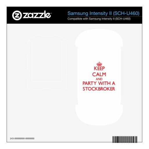 Keep Calm and Party With a Stockbroker Samsung Intensity Skin
