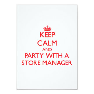 Keep Calm and Party With a Store Manager Custom Announcements