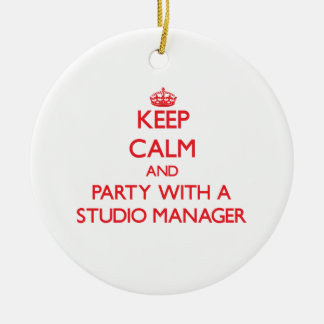 Keep Calm and Party With a Studio Manager Christmas Ornament