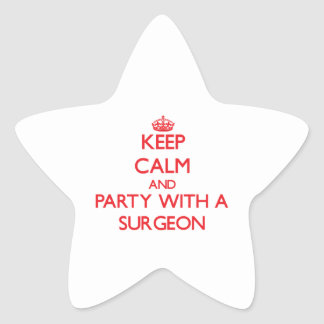 Keep Calm and Party With a Surgeon Star Sticker