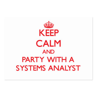 Keep Calm and Party With a Systems Analyst Business Card Template