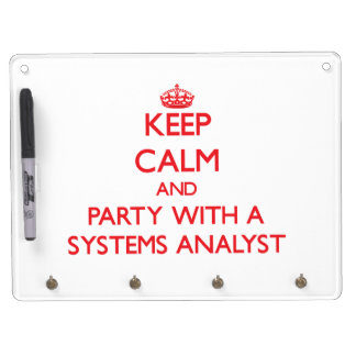 Keep Calm and Party With a Systems Analyst Dry Erase White Board
