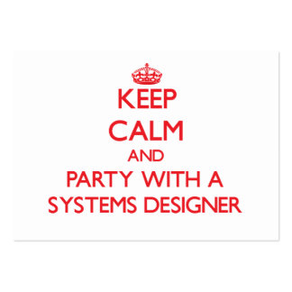 Keep Calm and Party With a Systems Designer Business Card