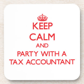 Keep Calm and Party With a Tax Accountant Beverage Coasters