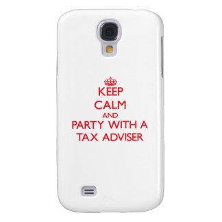 Keep Calm and Party With a Tax Adviser Samsung Galaxy S4 Covers