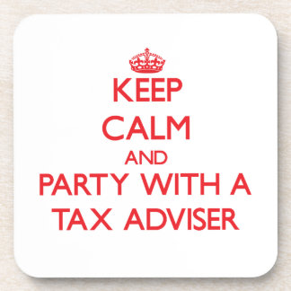 Keep Calm and Party With a Tax Adviser Drink Coaster