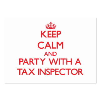 Keep Calm and Party With a Tax Inspector Business Card