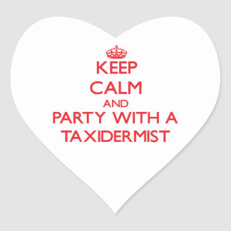 Keep Calm and Party With a Taxidermist Sticker