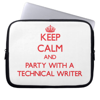 Keep Calm and Party With a Technical Writer Laptop Computer Sleeves