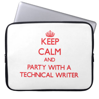 Keep Calm and Party With a Technical Writer Computer Sleeves