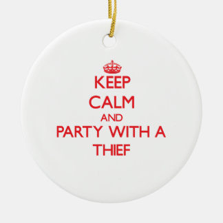 Keep Calm and Party With a Thief Double-Sided Ceramic Round Christmas Ornament
