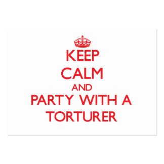 Keep Calm and Party With a Torturer Large Business Cards (Pack Of 100)