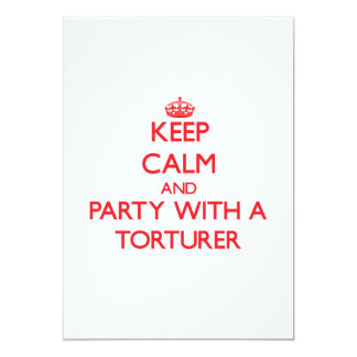 Keep Calm and Party With a Torturer Personalized Invites