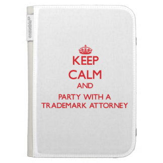 Keep Calm and Party With a Trademark Attorney Kindle 3G Cover