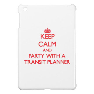 Keep Calm and Party With a Transit Planner Cover For The iPad Mini