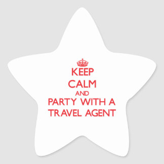 Keep Calm and Party With a Travel Agent Stickers