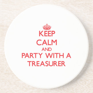 Keep Calm and Party With a Treasurer Drink Coasters
