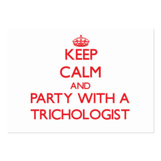 Keep Calm and Party With a Trichologist Business Card