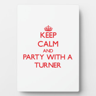 Keep Calm and Party With a Turner Plaque