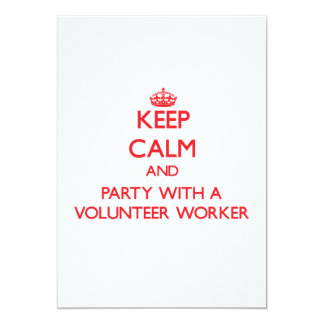 Keep Calm and Party With a Volunteer Worker 5x7 Paper Invitation Card