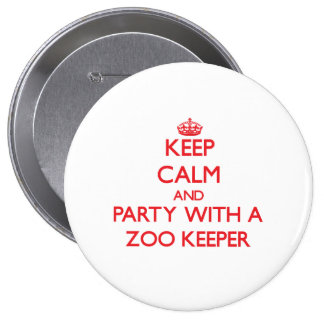 Keep Calm and Party With a Zoo Keeper Button