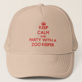 Keep Calm and Party With a Zoo Keeper Trucker Hat