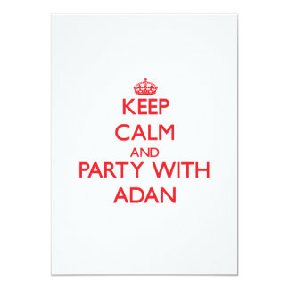 Keep calm and Party with Adan 5x7 Paper Invitation Card