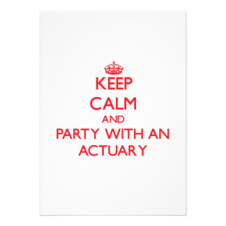 Keep Calm and Party With an Actuary Custom Invites