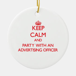Keep Calm and Party With an Advertising Officer Christmas Tree Ornament