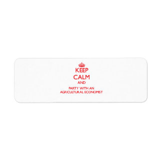 Keep Calm and Party With an Agricultural Economist Return Address Label