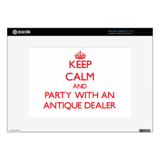 Keep Calm and Party With an Antique Dealer Netbook Decal