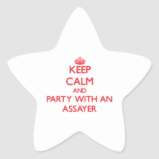 Keep Calm and Party With an Assayer Star Sticker