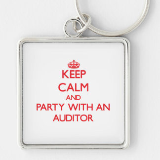 Keep Calm and Party With an Auditor Key Chain