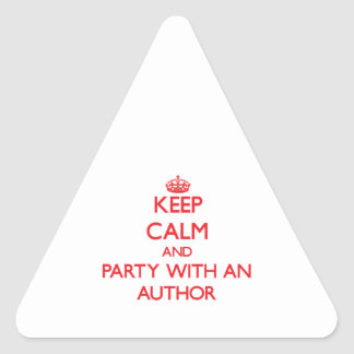 Keep Calm and Party With an Author Triangle Sticker