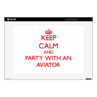 Keep Calm and Party With an Aviator Laptop Skins