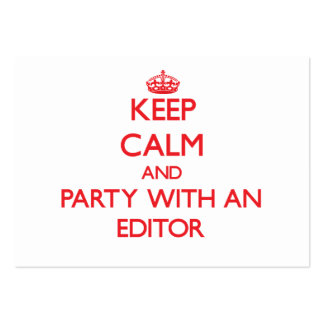 Keep Calm and Party With an Editor Business Card Templates