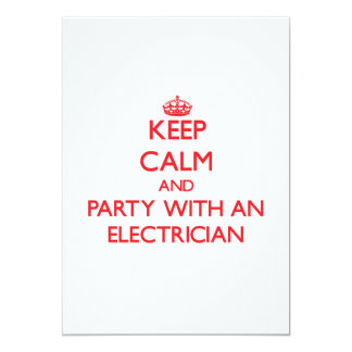 Keep Calm and Party With an Electrician 5x7 Paper Invitation Card
