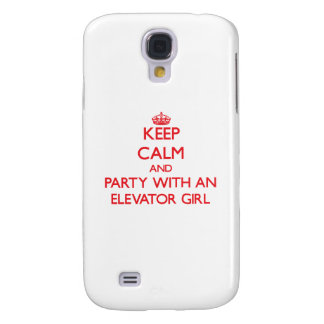 Keep Calm and Party With an Elevator Girl Galaxy S4 Case