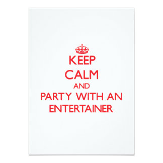Keep Calm and Party With an Entertainer Invite