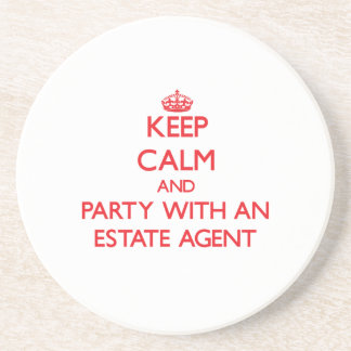 Keep Calm and Party With an Estate Agent Coaster