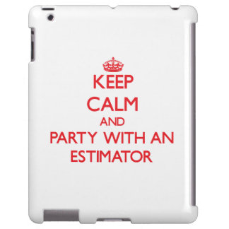Keep Calm and Party With an Estimator